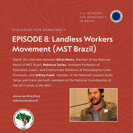 Dialogues for Democracy: Episode 8 on the Landless Workers Movement