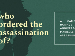 """USNDB's """"Who Ordered the Assassination Of"""" Campaign"""