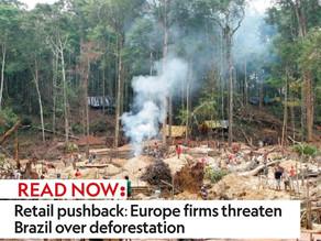 Retail pushback: Europe firms threaten Brazil over deforestation