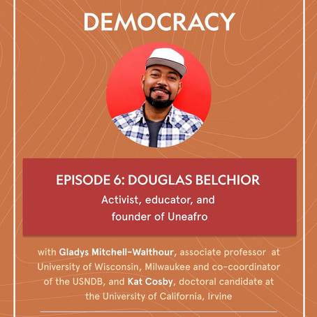 Dialogues for Democracy with Douglas Belchior
