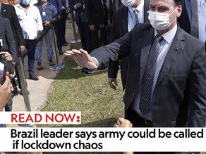 Brazil leader says army could be called if lockdown chaos