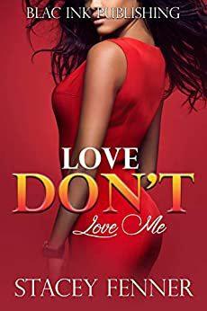 Love Don't Love Me