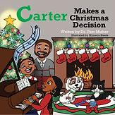 Carter Makes a Christmas Decision.jpg
