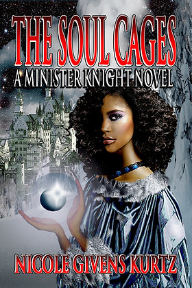 The Soul Cages: A Minister Knights of Souls Novel