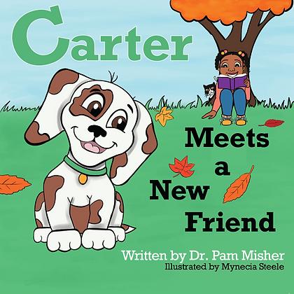 Carter Meets a New Friend