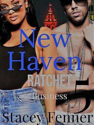 New Haven Ratchet Business 5