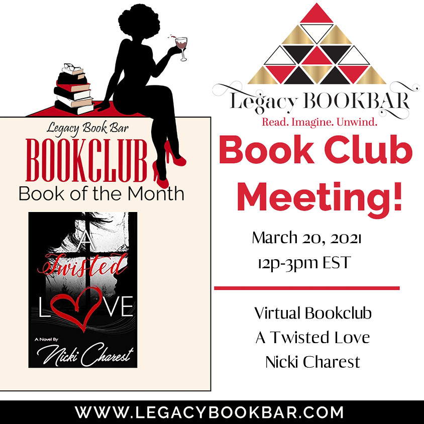Legacybook Book Club Presents: A Twisted Love