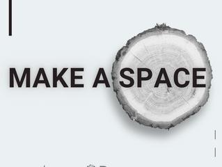 Make a Space
