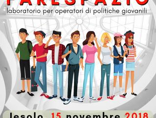 FareSpazio - a Jesolo il workshop per operatori di politiche giovanili