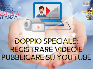 Doppio speciale: come registrare video e pubblicare su Youtube
