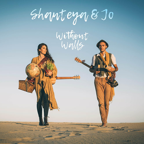 Shanteya and Jo - Without Walls (Physical Album)