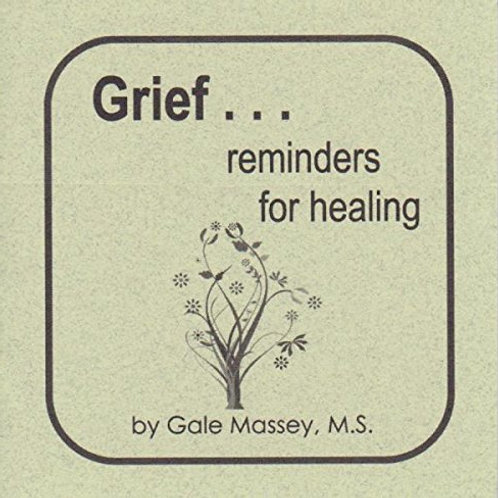Grief reminders of healing