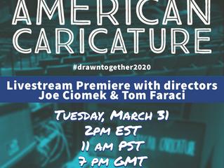 American Caricature Livestream Premiere