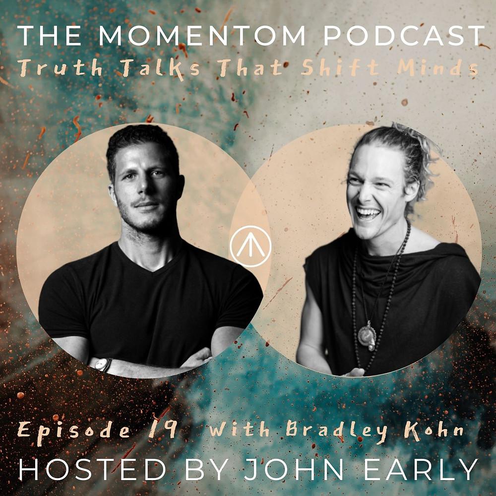 Momentom Collective Podcast - Bradley Kohn hosted by John Early