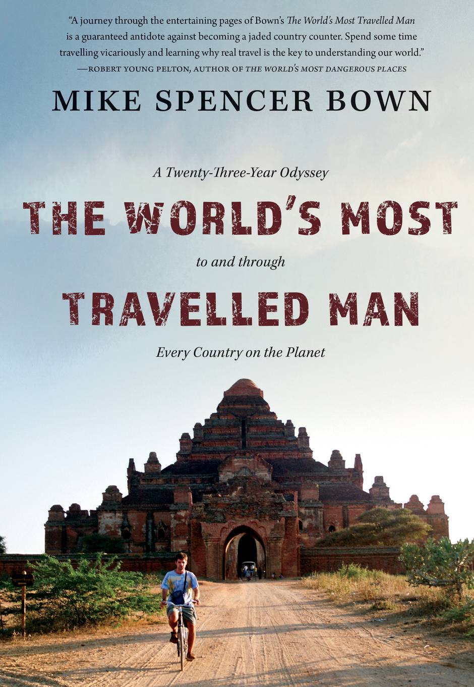 The World's Most Travelled Man book by Mike Spencer Bown Author, Backpacker