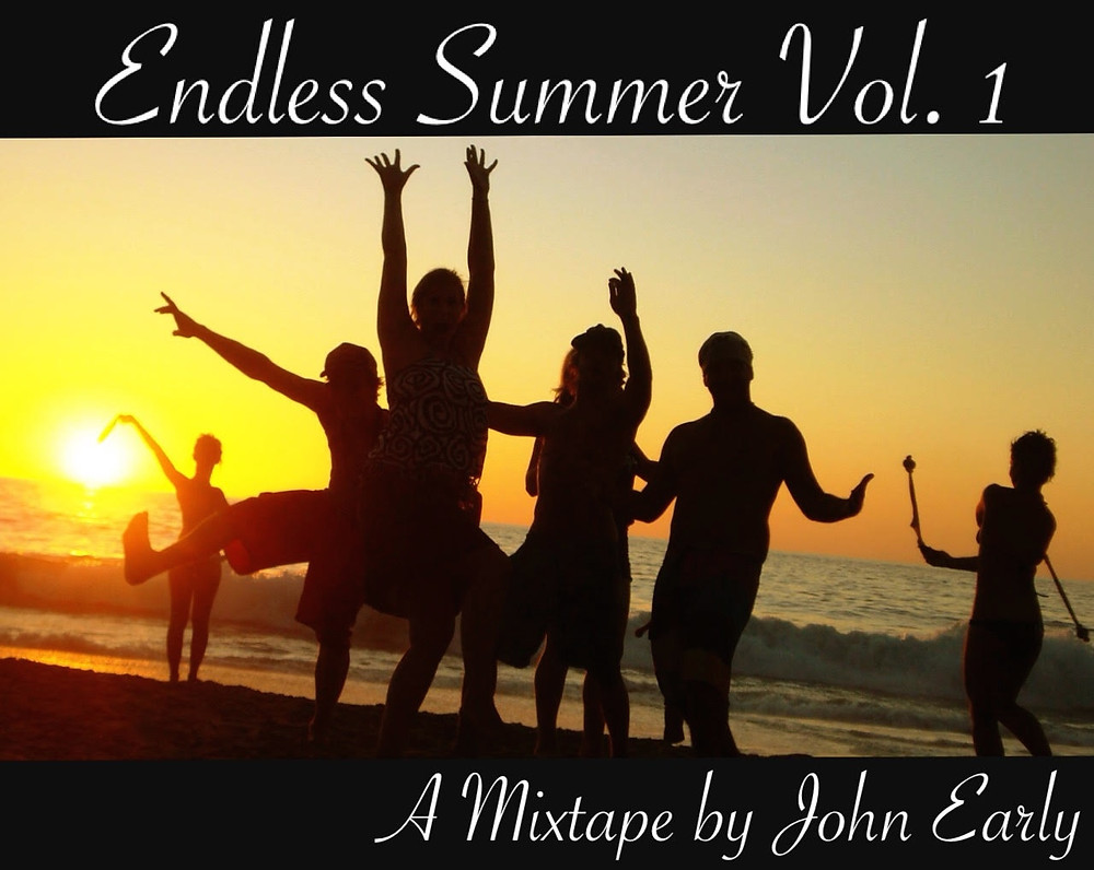 Endless Summer Mixtape by John Early Vol 1