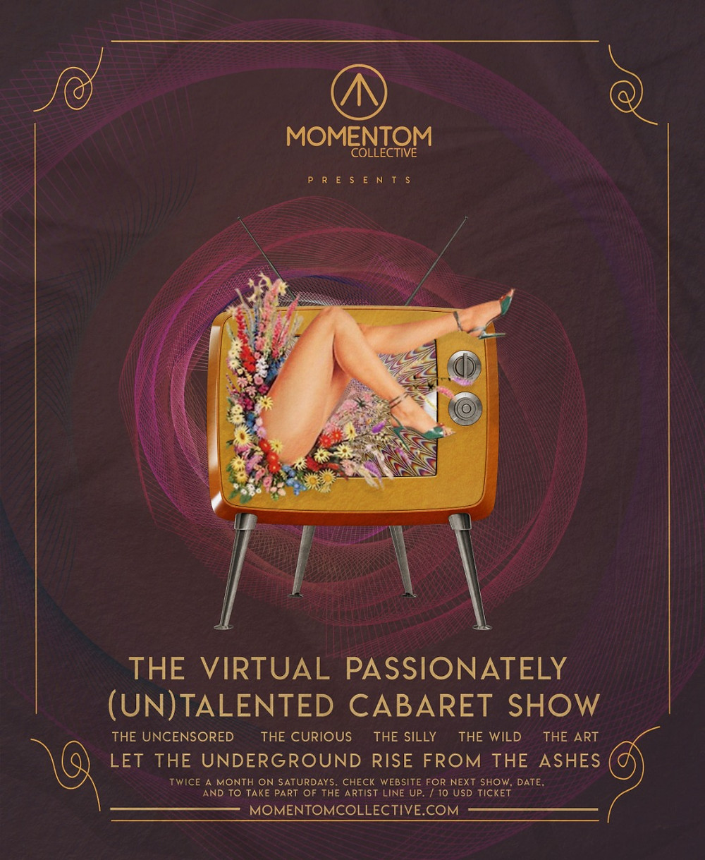 Momentom Collective digital online Cabaret - Passionately Untalented Cabaret Poster by Adrian
