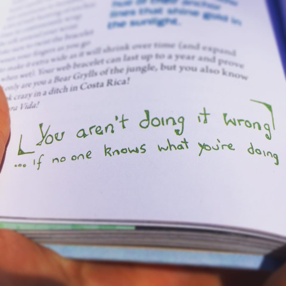 You aren't doing it wrong if no one knows what you're doing quote by author john early from tales of the modern nomad monks, mushrooms & Other misadventures, chapter 5 por que no book