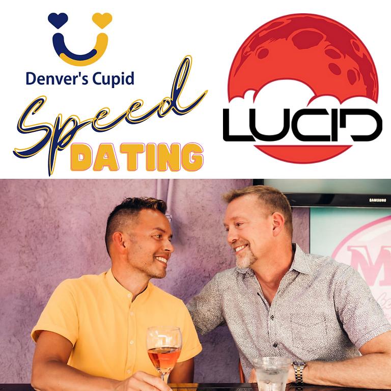 Denver Gay Speed Dating 30s-40s++ at Lucid