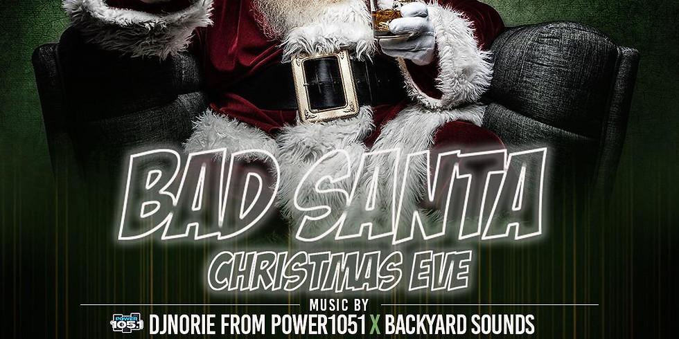 Bad Santa Christmas Eve
