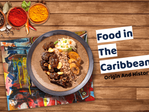 Food in The Caribbean, origin and history