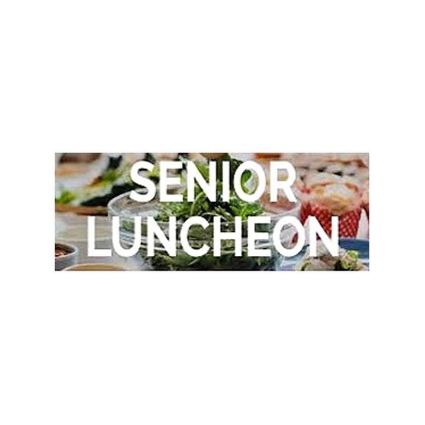 Postponed - Senior Luncheon