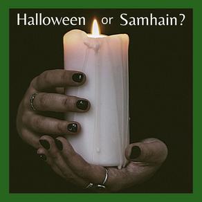 Halloween or Samhain?
