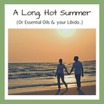 A Long, HOT Summer...