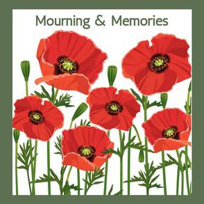 Mourning & Memories