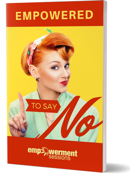 Empowered to Say No E-Book