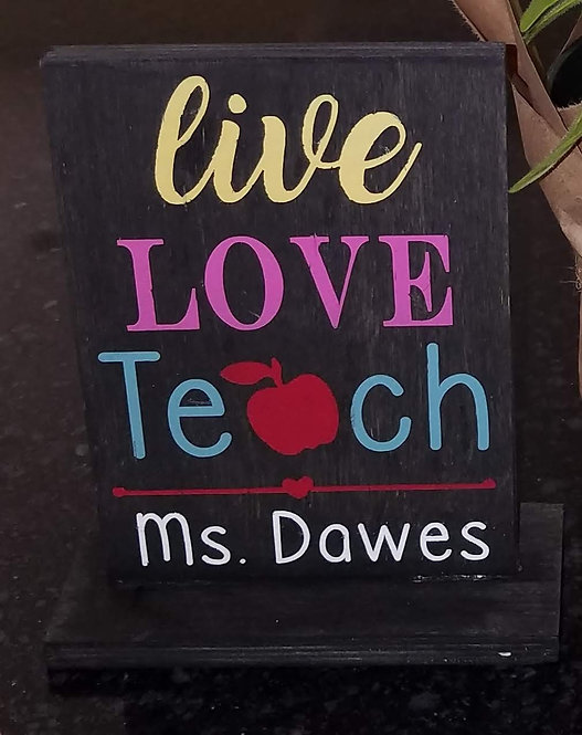 Live Love Teach - with personalization