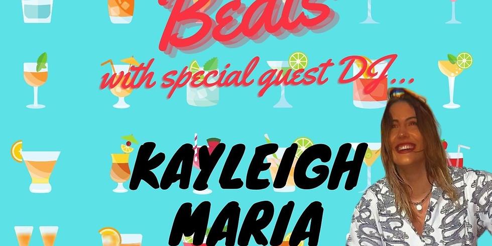 Booze & Beats with DJ Kayleigh Maria