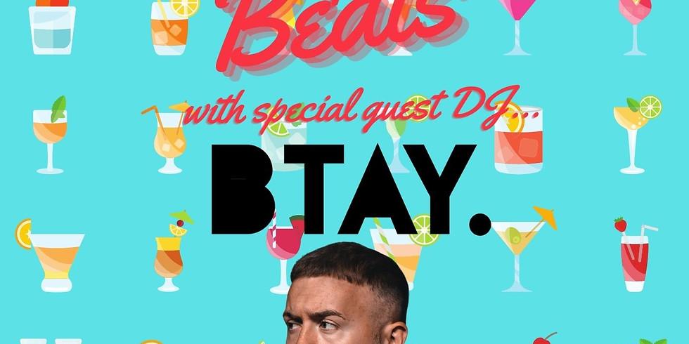 Booze & Beats with BTAY!!!