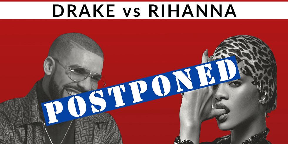 ICON NIGHT - Drake vs Rihanna (POSTPONED)