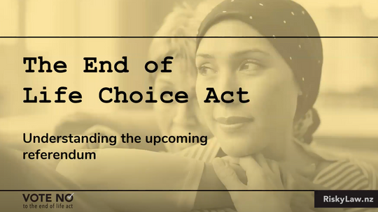 Understanding the End of Life Choice Act