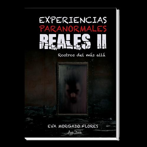 Experiencias Paranormales Reales II