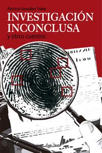 181012_Portada_Investigación_Inconclusa.