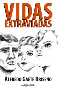 Portada Vidas Extraviadas_vfinal.png
