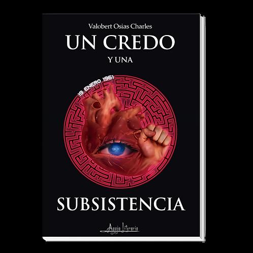 Un credo y una subsistencia