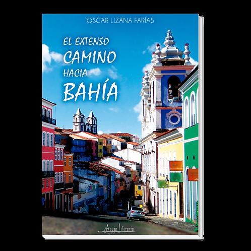 El extenso camino hacia Bahía
