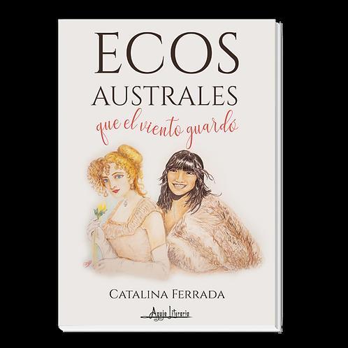 Ecos Australes que el viento guardó