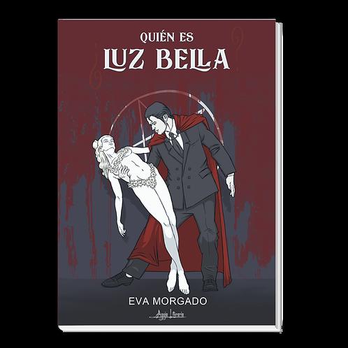 ¿Quién es Luz Bella?