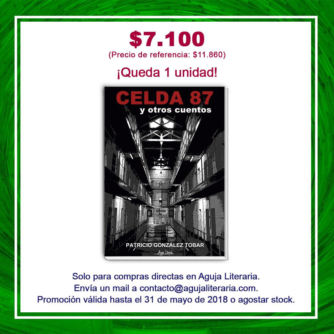 CELDA 87 Y OTROS CUENTOS