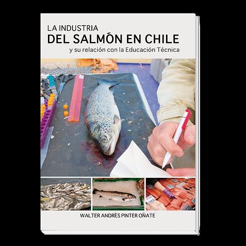 La Industria del Salmón en Chile
