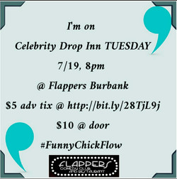 Flappers Burbank, 7/19/16, 8pm