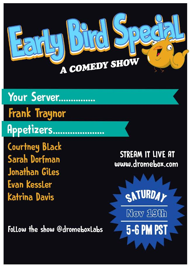Earlybird Comedy Show 11/19/16