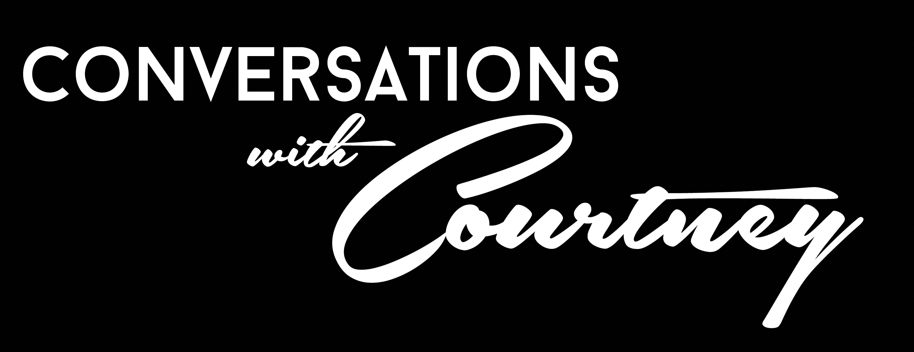 ConversationswithCourtney Web Series