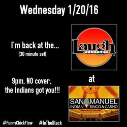 Wednesday I'm @ San Manuel Casino