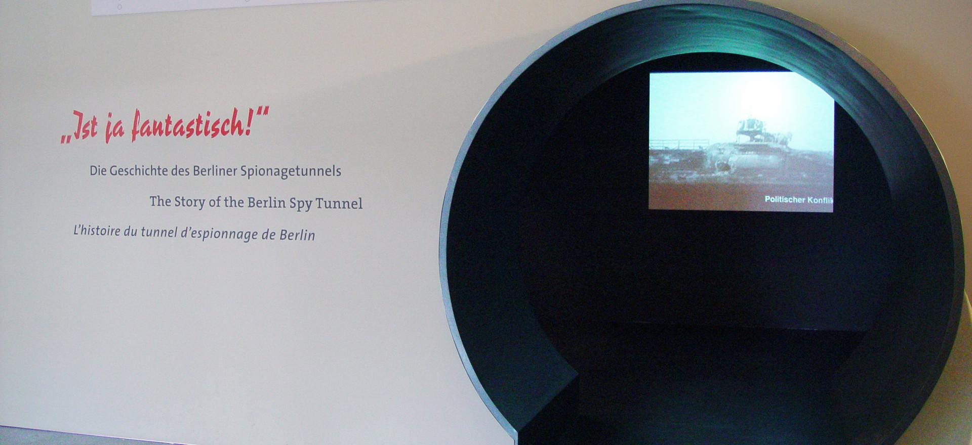 Ist ja fantastisch - Zur Geschichte des Berliner Spionagetunnels