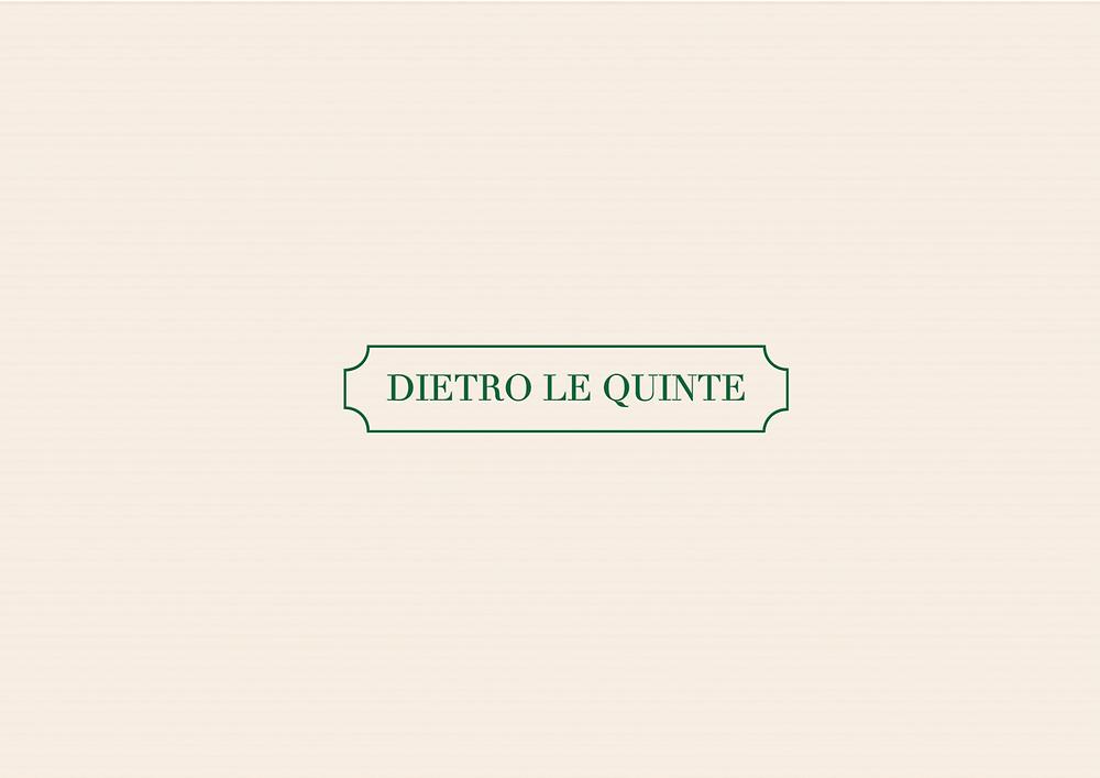 Dietro Le Quinte